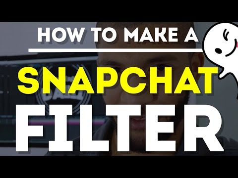 Make Your Own Snapchat Filter