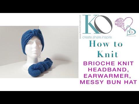 How to Knit Brave Brioche Knit Earwarmer Headband Messy Bun Hat Free Pattern