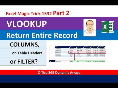 VLOOKUP To Get Complete Record: EMT 1532 Part 2: COLUMNS & Table Headers or FILTER Function?