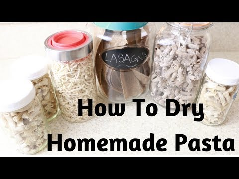 HOW TO DRY HOMEMADE PASTA!