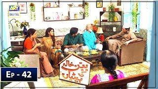 Babban Khala Ki Betiyan Episode 42 - 25th April 2019 - ARY Digital Drama