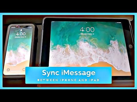 IOS 11 and 12: Sync iMessage Between iPhone and iPad