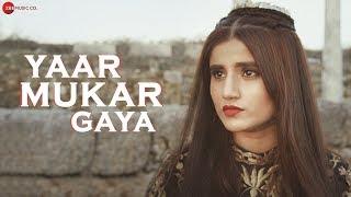 Yaar Mukar Gaya - Official Music Video | SHIVI & ARKANE