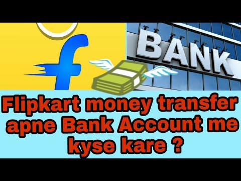How to flipkart refunded money transfer to your bank  account 2018 💲
