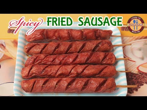 Spicy FRIED SAUSAGE Recipe | Hot & Spicy Street Food Style | Learn to cook with me