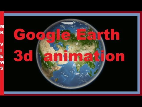 Google Earth 3d View animation