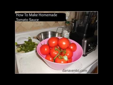 Tomato Sauce Homemade: Make Tomato Sauce With Fresh Tomatoes from the Garden