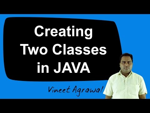Creating two Classes in JAVA (Hindi)