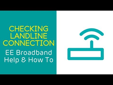 EE Home Broadband Help & How To: Checking Your Landline Connection