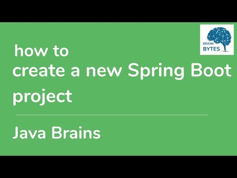 How to create a new Spring Boot project from scratch - Brain Bytes