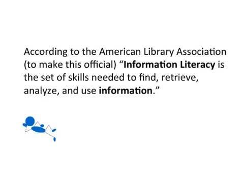 What does it mean to be information literate?