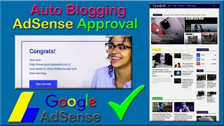 How to Get AdSense Approval For Auto Blogging 🔥 Fast Google Adsense Approval |
