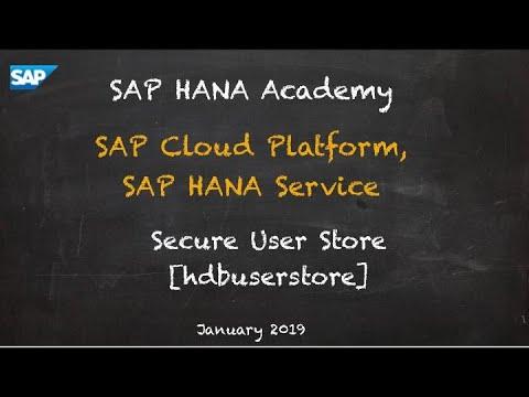 [2.0 SPS 04] SAP HANA Service (CF), Secure User Store - SAP HANA Academy