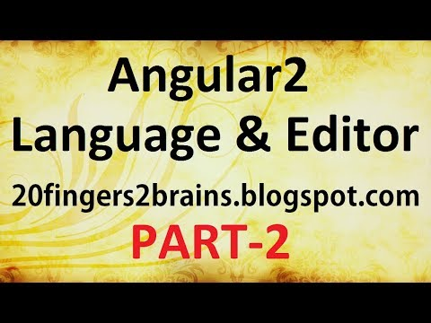 Angular 2 - Selecting Language and Editor