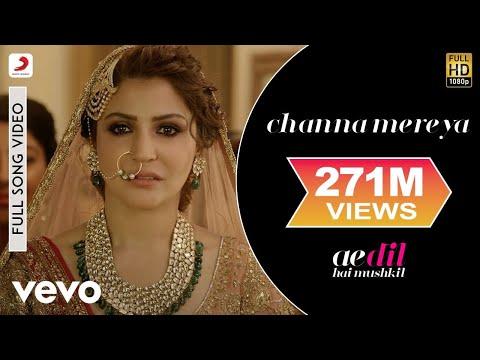 Channa Mereya - Full Song Video |Ae Dil Hai Mushkil | Ranbir| Anushka| Pritam| Arijit