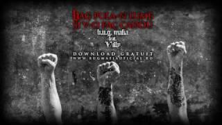 Download B.U.G. Mafia - Bag Pula-n Lume Si V-o Fac Cadou (feat. ViLLy) (Prod. Tata Vlad)