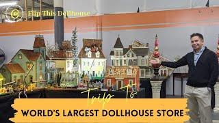 A Trip To World's Largest Dollhouse Store   Flip This Dollhouse   Mini Dollhouse Tour   Episode 1  