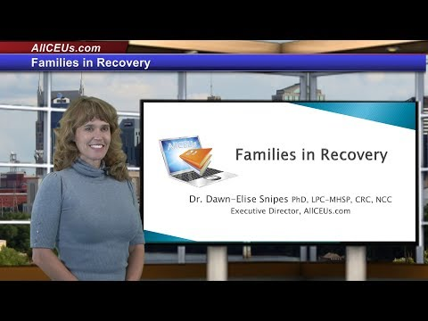 Families In Recovery for Counseling CEUs for LPC and LMHC