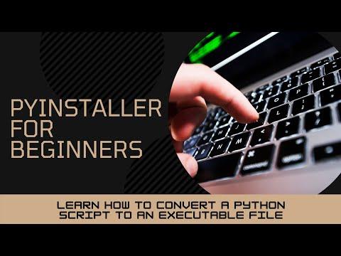 1 -  Convert Python Script to .exe Executable using Pyinstaller