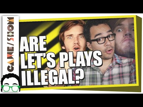 Are Let's Play Videos Illegal? | Game/Show | PBS Digital Studios