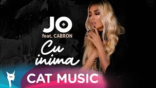 Download JO feat. Cabron - Cu inima (Official Video)