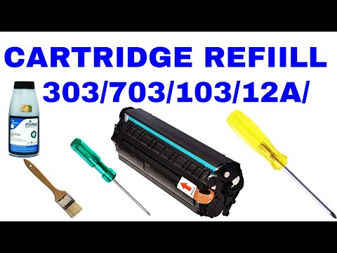 How to refill HP Q2612A & Canon 303 toner cartridge