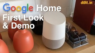How Google Home Works: First Impression and Demo | Digit.in
