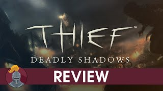 Thief: Deadly Shadows Review