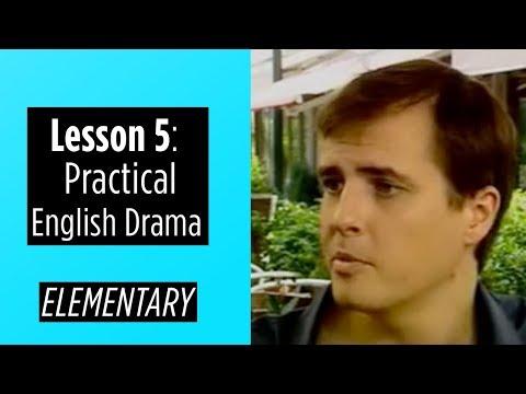 Elementary Level - Lesson 5 - Practical English Drama