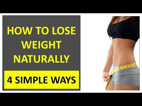 How to Lose Weight Naturally in 4 Simple Ways