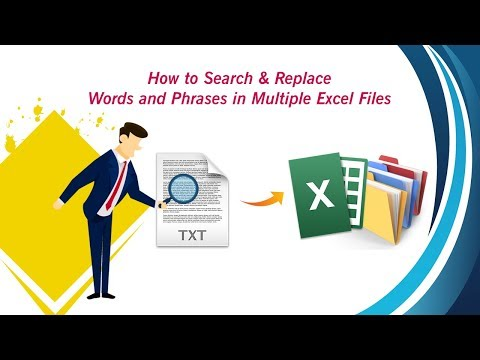 How to Search & Replace Words and Phrases in Multiple Excel Files