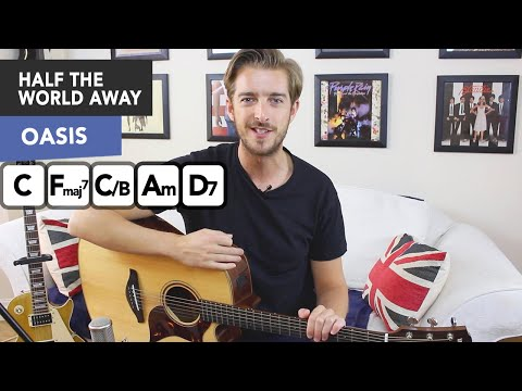 Oasis - Half The World Away Guitar Lesson Tutorial