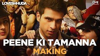 Peene Ki Tamanna Song Making - Loveshhuda Behind the Scene | Girish, Navneet | Vishal, Parichay