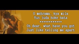 Mehrama song Lyrics with English Translation, Love Aaj Kal, Darshan Raval