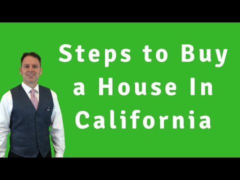 What are the Steps of Buying a House in California