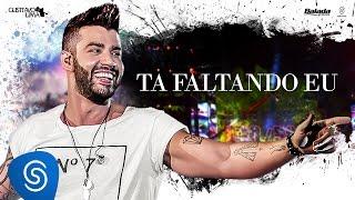Gusttavo Lima - Tá Faltando Eu - DVD 50/50 (Vídeo Oficial)