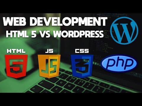 Web Development | HTML5 Web Design vs WordPress Which is better?