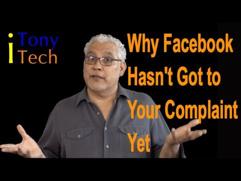 Why Facebook Hasn't Got to Your Complaint Yet