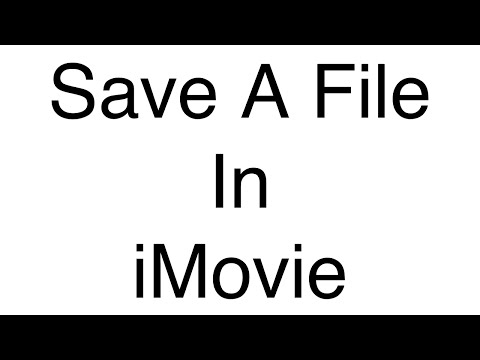 How To Save File In iMovie 2016 / Export Video