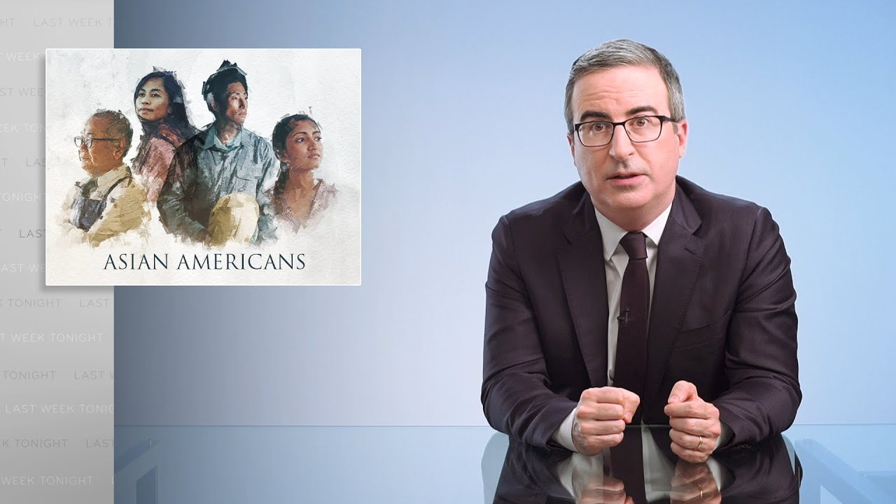 Asian Americans: Last Week Tonight with John Oliver (HBO)