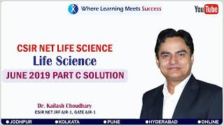 JUNE 2019 LIFE SCIENCE PART C SOLUTION (2) : CSIR NET LIFE SCIENCE