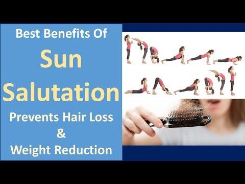 Best benefits of sun salutation | Prevents hair loss & Weight Reduction