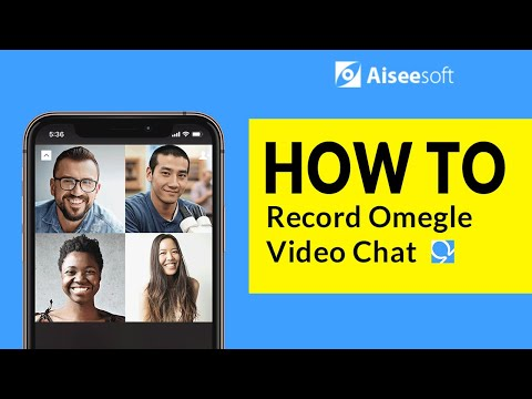 How to Record Omegle Video Chat