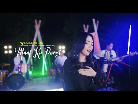 Download Lagu Syahiba Saufa Maaf Ku Pergi Mp3