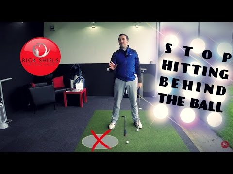 STOP HITTING THE GROUND BEHIND THE GOLF BALL