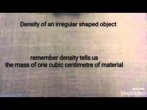 Density of an irregular shaped object