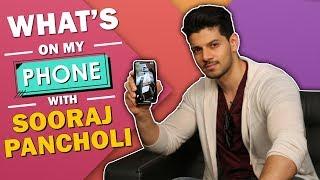 What's On My Phone With Sooraj Pancholi | Phone Secrets Revealed