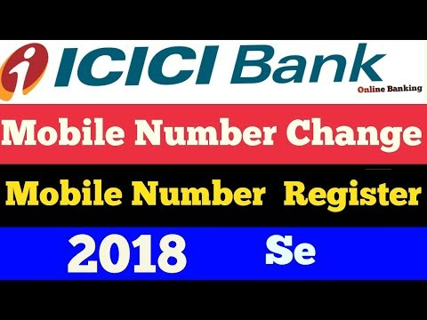 Icici bank me Mobile number change/ register Add कैसे करते है ?