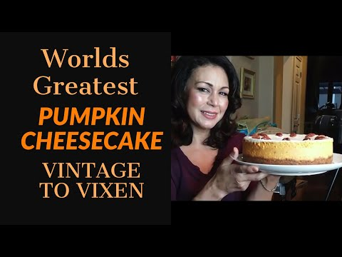How To | 🌎 Worlds Greatest Pumpkin Cheesecake 🌎  | Vintage To Vixen
