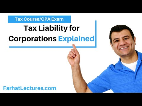 Tax Liability for Corporations | Corporate Income Tax | CPA REG | Ch 17 P 2